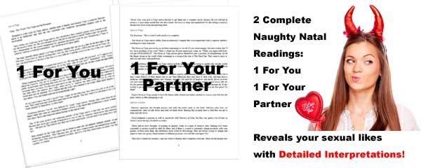 Free 2 Personalized Naughty Natal Astrology Readings included...